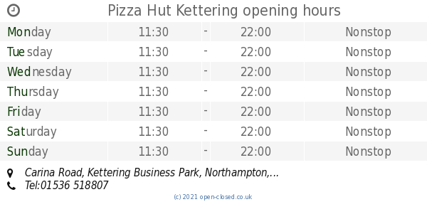 Pizza Hut Kettering Opening Times Carina Road Kettering