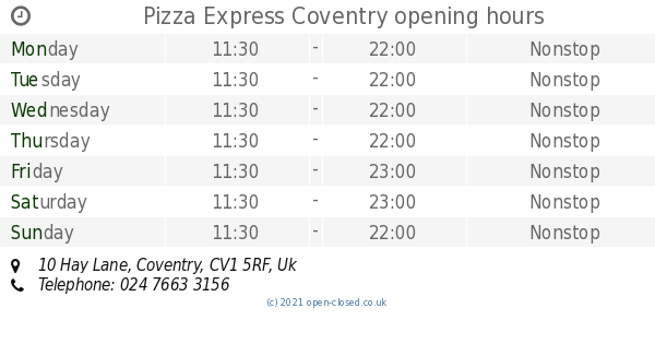 Pizza Express Coventry Opening Times 10 Hay Lane