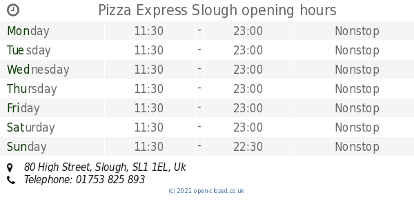 Pizza Express Slough Opening Times 80 High Street