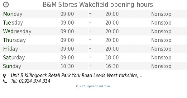 B&M Stores Wakefield opening times, Unit B Killingbeck ...