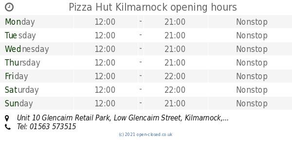 Pizza Hut Kilmarnock Opening Times Unit 10 Glencairn Retail