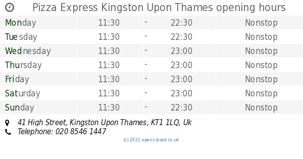 Pizza Express Kingston Upon Thames Opening Times 41 High Street