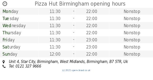 Pizza Hut Birmingham Opening Times Unit 4 Star City