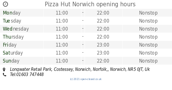Pizza Hut Norwich Opening Times Longwater Retail Park