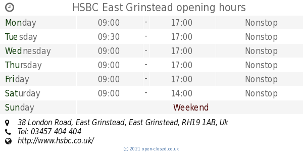 HSBC East Grinstead opening times, 38 London Road, East Grinstead