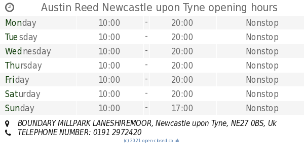 Austin Reed Newcastle Upon Tyne Opening Times Boundary Millpark Laneshiremoor