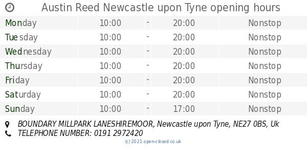 Austin Reed Newcastle Upon Tyne Opening Times Boundary Millpark Laneshiremoor