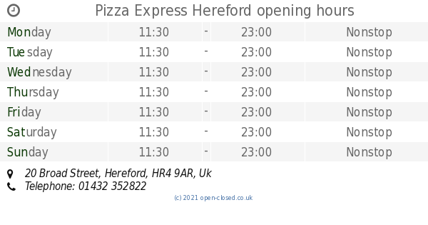 Pizza Express Hereford Opening Times 20 Broad Street