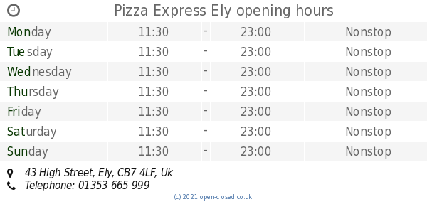 Pizza Express Ely Opening Times 43 High Street