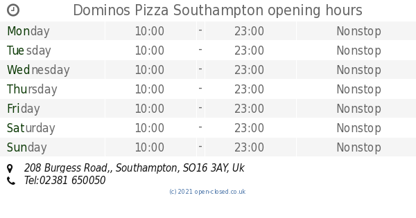 Dominos Pizza Southampton Opening Times 208 Burgess Road