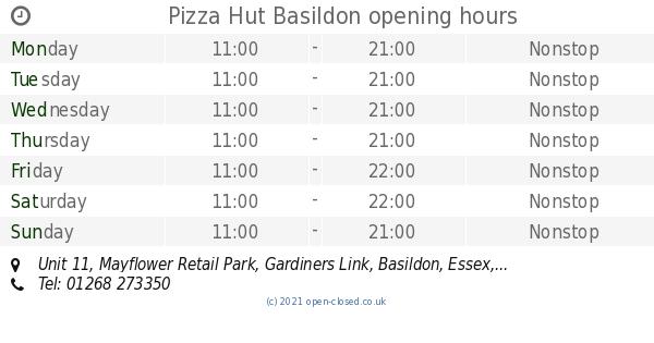 Pizza Hut Basildon Opening Times Unit 11 Mayflower Retail