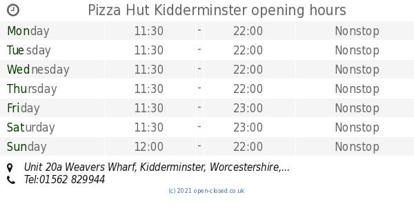 Pizza Hut Kidderminster Opening Times Unit 20a Weavers
