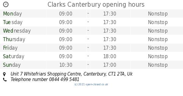 tienda conversacion Mercado  Clarks Canterbury opening times, Unit 7 Whitefriars Shopping Centre