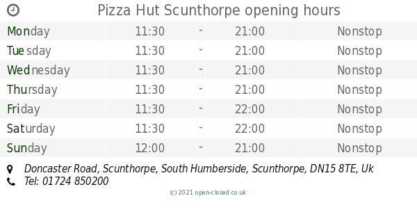 Pizza Hut Scunthorpe Opening Times Doncaster Road