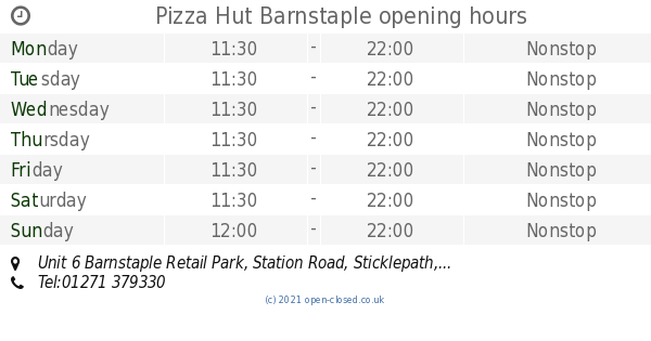 Pizza Hut Barnstaple Opening Times Unit 6 Barnstaple Retail