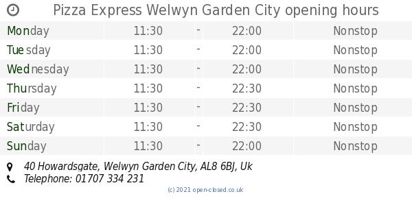 Pizza Express Welwyn Garden City Opening Times 40 Howardsgate