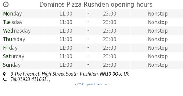 Dominos Pizza Rushden Opening Times 3 The Precinct High