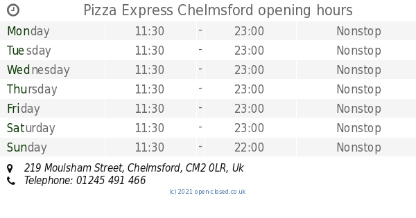 Pizza Express Chelmsford Opening Times 219 Moulsham Street