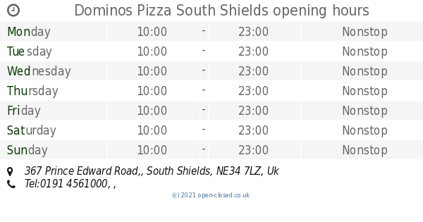 Dominos Pizza South Shields Opening Times 367 Prince Edward