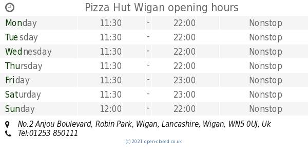 Pizza Hut Wigan Opening Times No2 Anjou Boulevard Robin