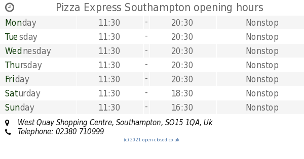 Pizza Express Southampton Opening Times West Quay Shopping