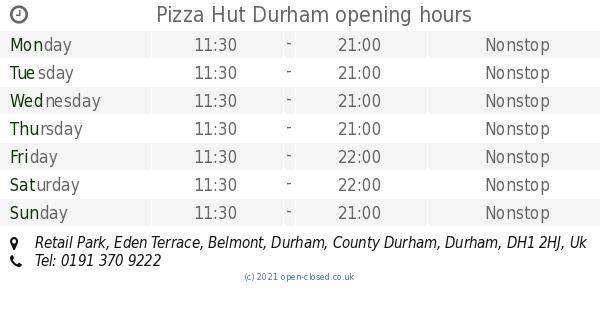 Pizza Hut Durham Opening Times Retail Park Eden Terrace