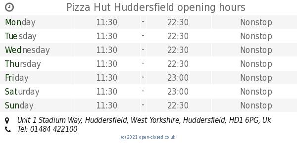 Pizza Hut Huddersfield Opening Times Unit 1 Stadium Way