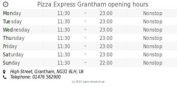 Pizza Express Grantham Opening Times High Street
