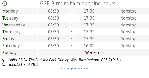 Gsf Birmingham Opening Times Units 21 24 The Fort Ind Park Dunlop Way