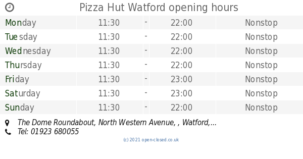 Pizza Hut Watford Opening Times The Dome Roundabout North